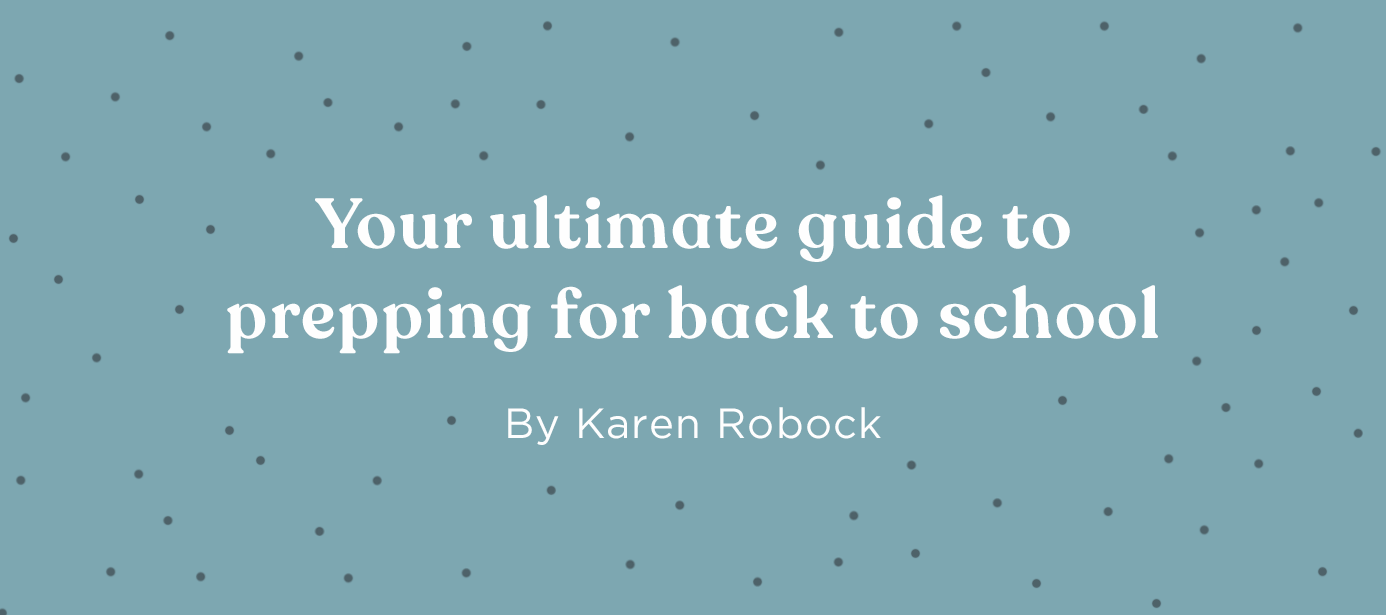 Your ultimate guide to prepping for back to school