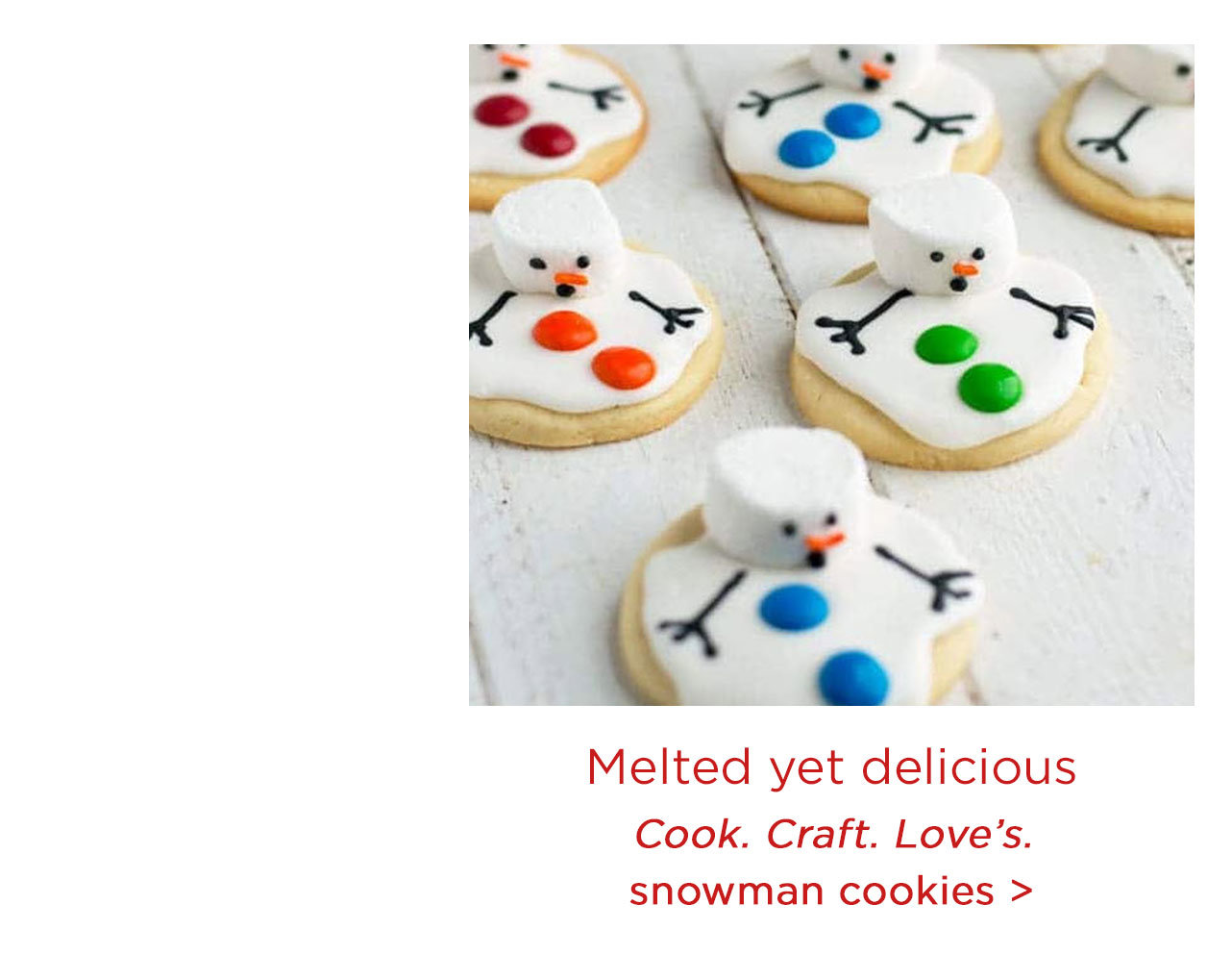 Cook. Craft. Love's. snowman cookies
