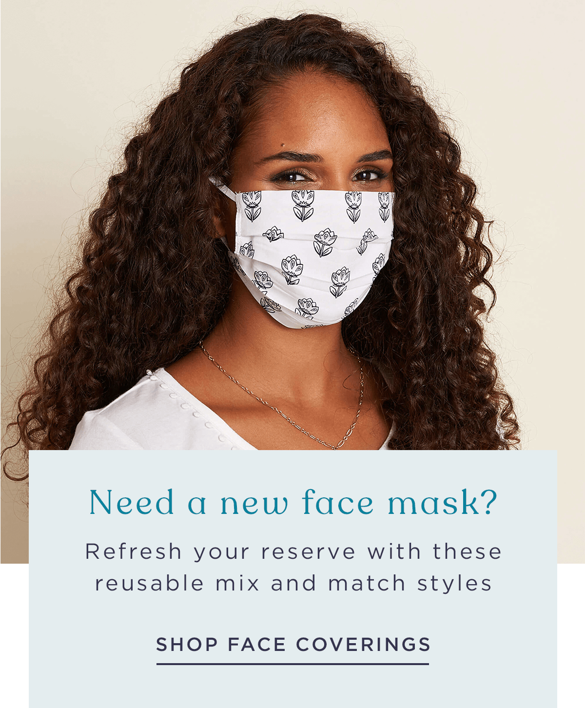 Refresh your reserve with these reusable face coverings