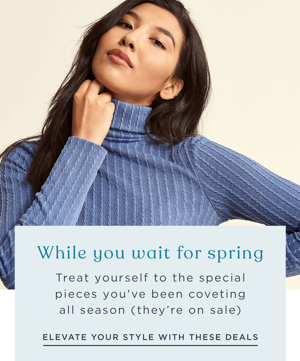 Treat yourself to those special pieces you've been coveting all season (they're on sale)