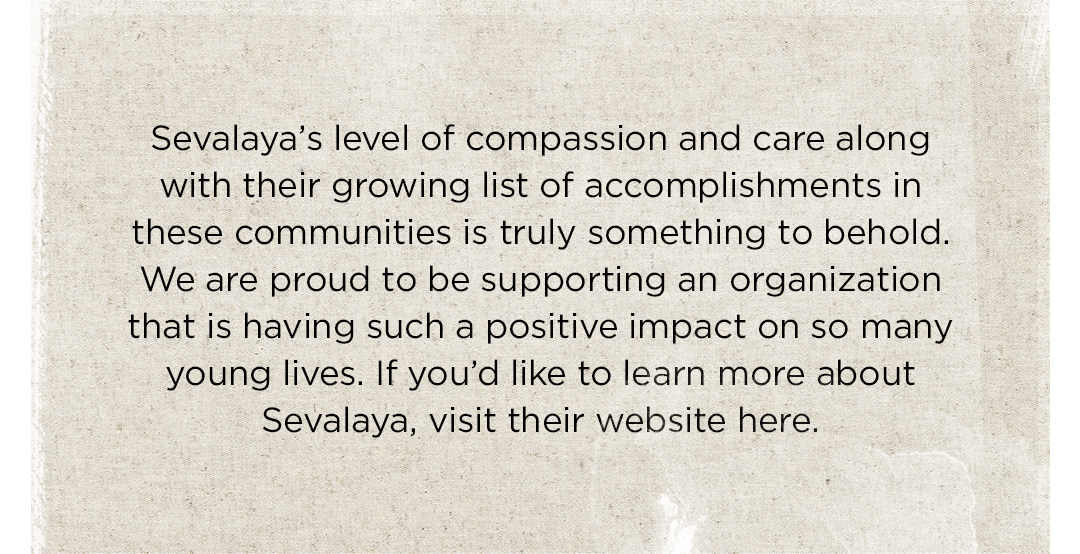 If you'd like to learn more about Sevalaya, visit their website here.