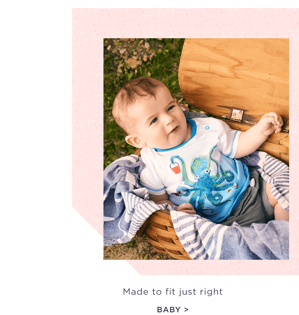 Made to fit just right - shop baby